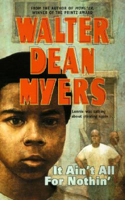 It Ain't All for Nothin' By Myers, Walter Dean